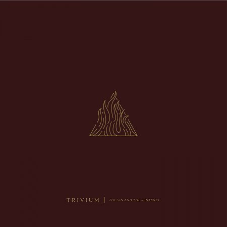 Trivium - The Sin and the Sentence 2017