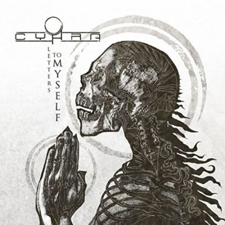 Cyhra - Letters To Myself 2017