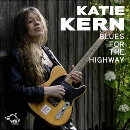 Katie Kern - Blues For The Highway (2017)