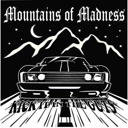 Mountains Of Madness - Kick It in the Guts (EP) 2017