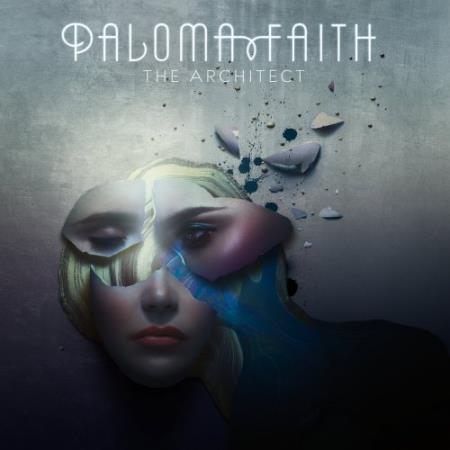 Paloma Faith - The Architect (Deluxe) 2017