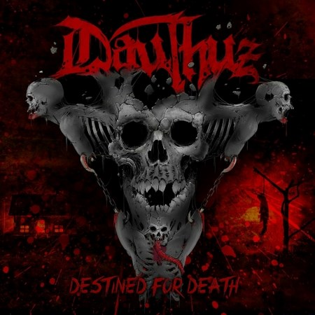 Dauthuz - Destined for Death 2017