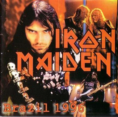 Iron Maiden - Live  In Sau Paulo,Brazil, 24.08.1996 (Bootleg) (Lossless)