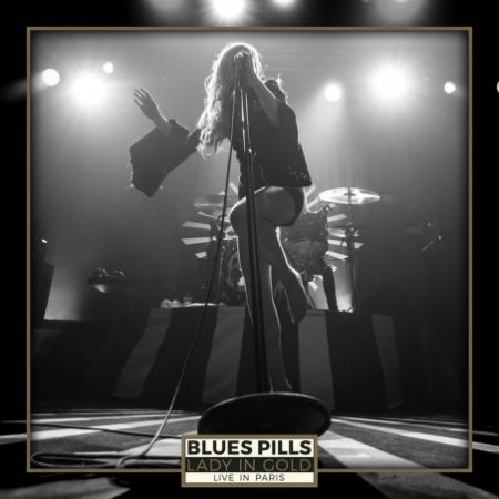 Blues Pills - Lady in Gold: Live in Paris (2017)