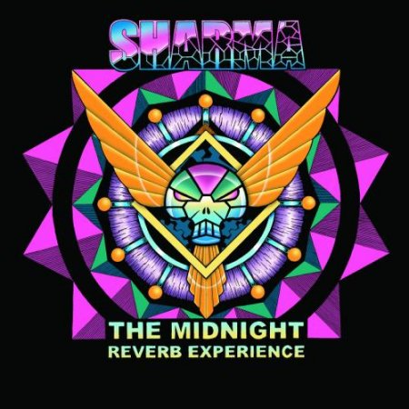 Sharma - The Midnight Reverb Experience 2016