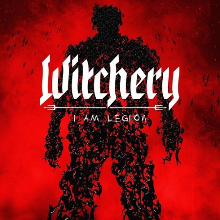 Witchery - I Am Legion 2017