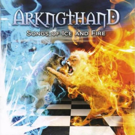 Arkngthand - Songs Of Ice And Fire 2009