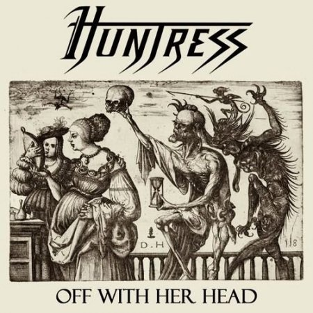 Huntress - Off With Her Head (EP) 2010