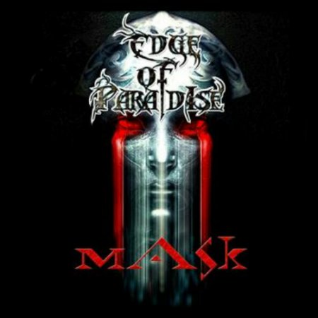 Edge Of Paradise - Mask 2012