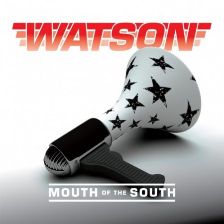 Watson - Mouth Of The South 2017