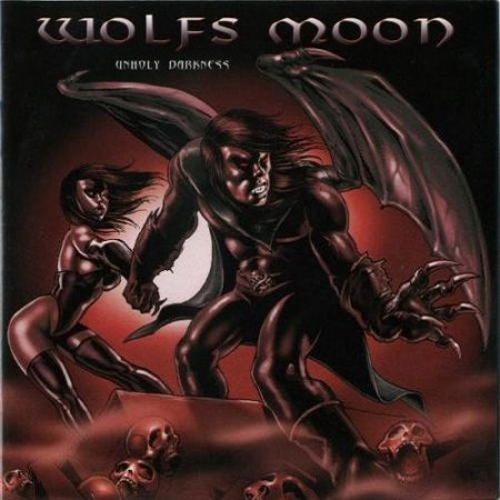 Wolfs Moon - Unholy Darkness 2008