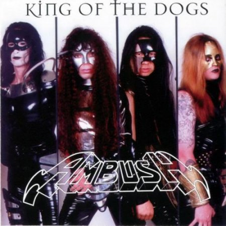 Ambush - King Of The Dogs 1996