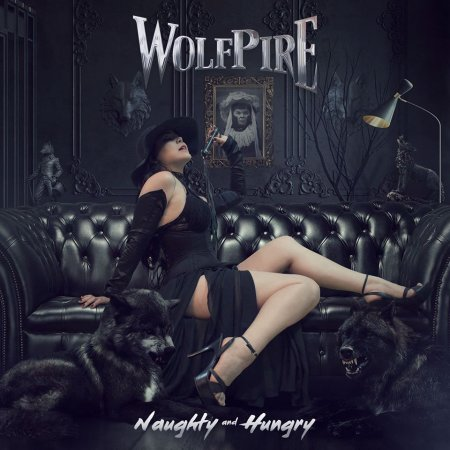 Wolfpire - Naughty and Hungry 2017