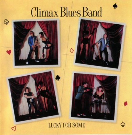 Climax Blues Band - Lucky For Some 1981
