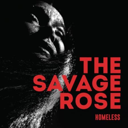 The Savage Rose - Homeless  2017