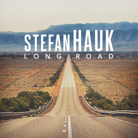 Stefan Hauk - Long Road  2017