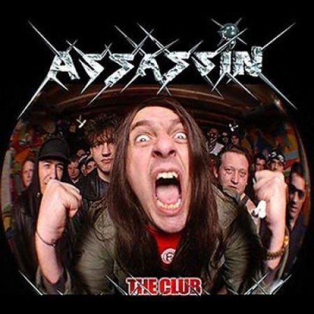 Assassin - The Club 2005