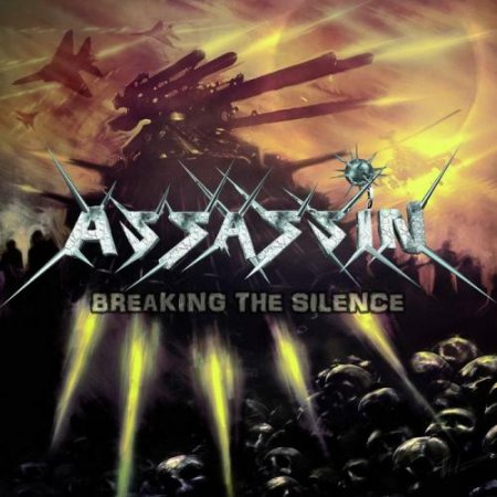 Assassin - Breaking The Silence 2011