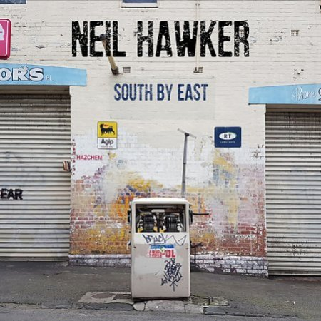 Neil Hawker - South by East (2017)