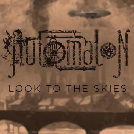 Automaton - Look To The Skies (EP) 2013