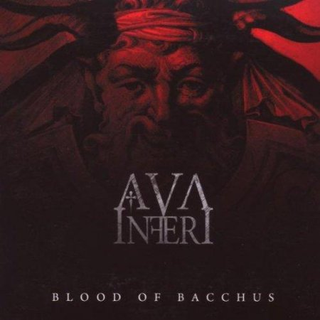 Ava Inferi - Blood Of Bacchus 2009