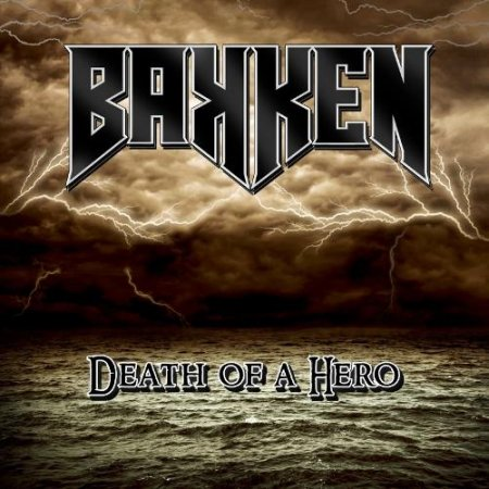 Bakken - Death Of A Hero 2012