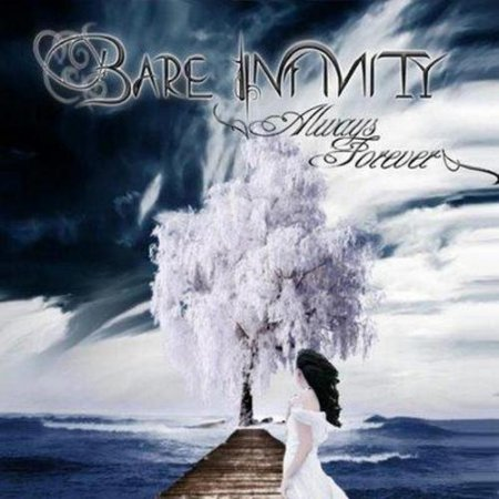 Bare Infinity - Always Forever 2009