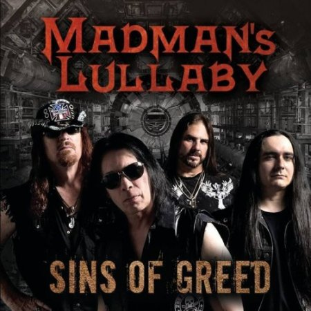 Madman's Lullaby - Sins of Greed  2017