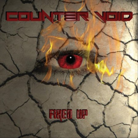 Counter Void - Fired Up  2017