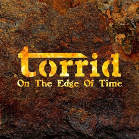 Torrid - On The Edge Of Time  2017