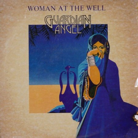 Guardian Angel - Woman At The Well 1981