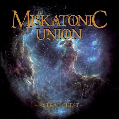 Miskatonic Union - Astral Quest 2018