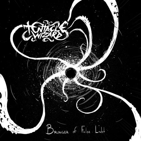 Tentacle Wizard - Bringer of False Light 2018