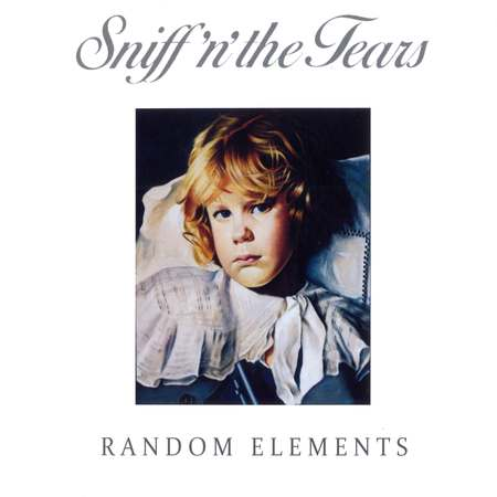 Sniff 'n' the Tears - Random Elements 2017