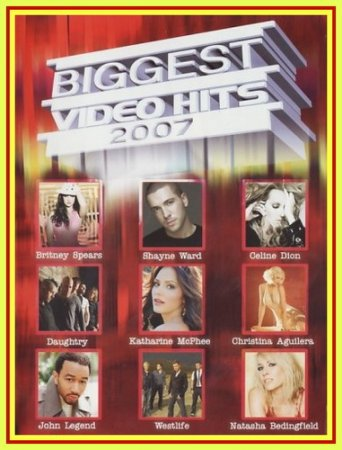VA - Biggest Video Hits 2007 (VIDEO)