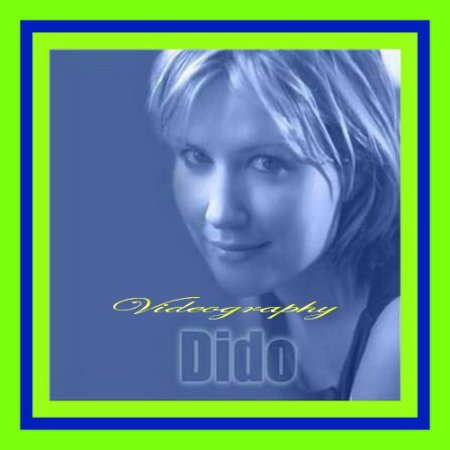 Dido - Videography 2000-2008 (VIDEO)