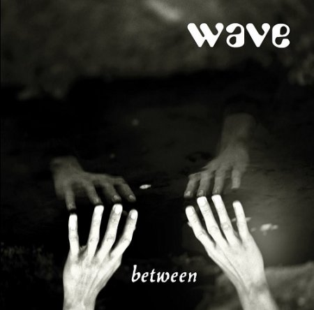 Wave - Between 2018