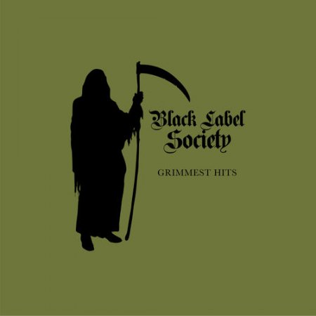 Black Label Society - Grimmest Hits  2018