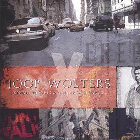 Joop Wolters - Speed, Traffic & Guitar Accidents 2004 (Lossless + MP3)