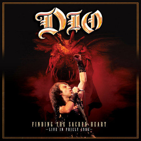 Dio - Finding The Sacred Heart - Live In Philly 1986 (2013)