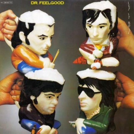 Dr. Feelgood - Let It Roll 1979