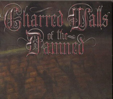 Charred Walls Of The Damned - Charred Walls Of The Damned 2010 (Lossless + MP3)
