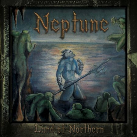 Neptune - Land of Northern  2018
