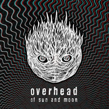Overhead - Of Sun and Moon 2012 (Lossless)