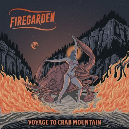 Firegarden - Voyage to Crab Mountain  2018