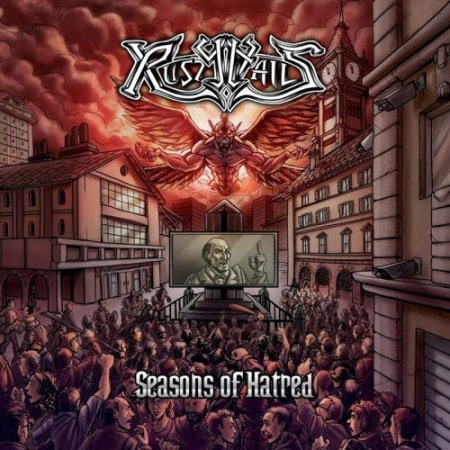 Rusty Nails - Seasons Of Hatred  2018