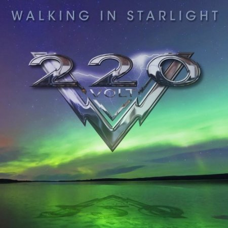 220 VOLT – Walking In Starlight (Deluxe Edition) 2018
