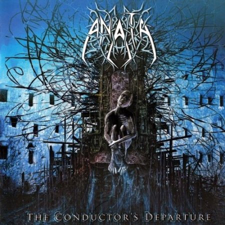 Anata - The Conductor's Departure 2006 (Lossless)