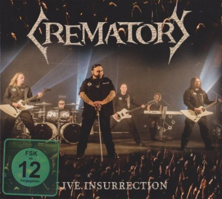Crematory - Live Insurrection 2017 (Lossless)