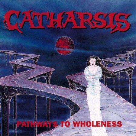 Catharsis - Pathways To Wholeness 1995 (Lossless)